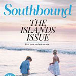 Southbound Magazine, Spring + Summer 2016 – Sweet Seclusion