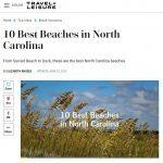 Travel + Leisure, June 23, 2020 – 10 Best Beaches in North Carolina